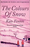The Colours of Snow. First pub 1990